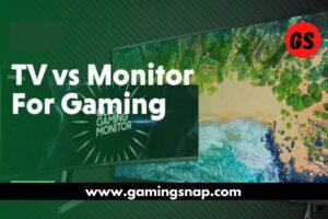 Gaming Monitors Vs TV