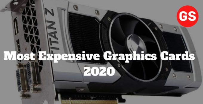 Most Expensive Graphics Cards 2021