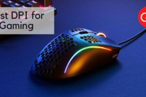 Best dpi for gaming