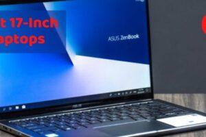 Best 17 inch laptops