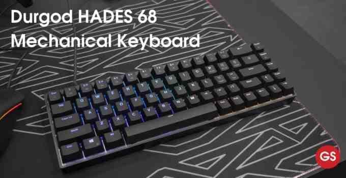 Durgod HADES 68 Mechanical Keyboard Review