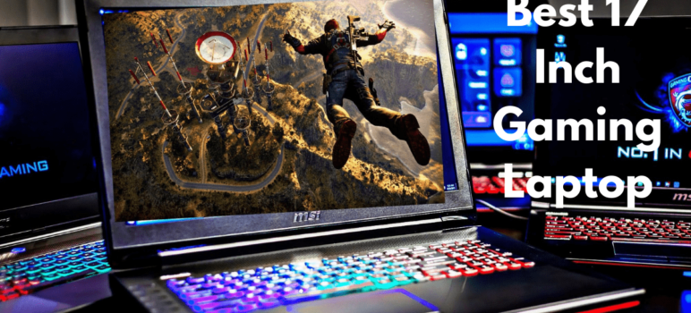 Best 17 inch Gaming Laptops under 1000