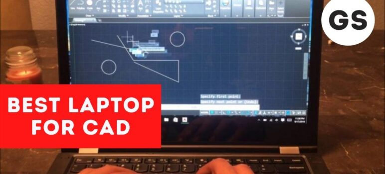 Best Laptops for Cad in 2021